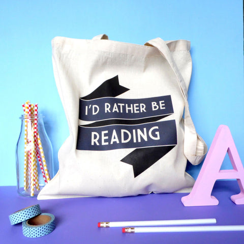 Tote Bag - I'd Rather be Reading - Book Lover