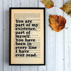 Book Print - You Have Been in Every Line I Have Ever Read - Dickens-Print / Poster-Book Lover Gifts