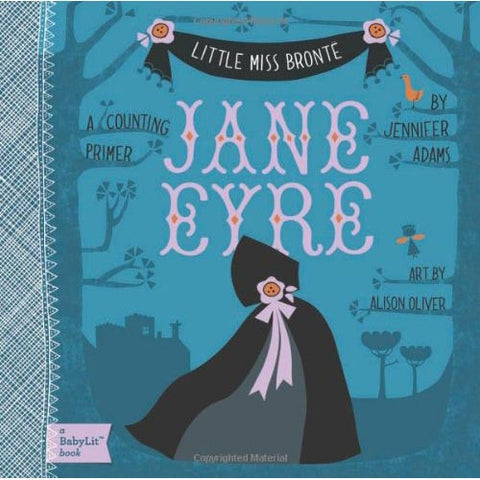 Little Miss Bronte - Jane Eyre - Counting - Charlotte Bronte - Babylit