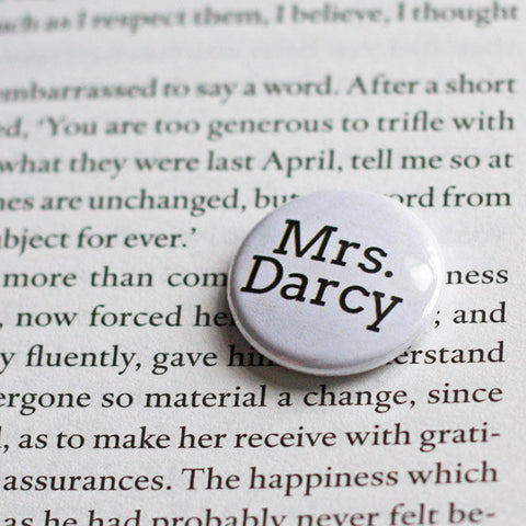 Badge - Pride & Prejudice - Jane Austen - Mrs. Darcy