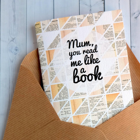 Notebook / Card - Mum: You Read Me Like a Book