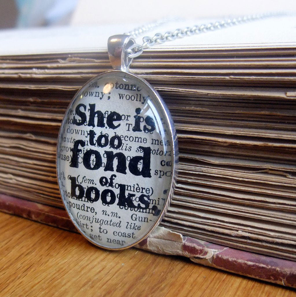 Necklace - She is Too Fond of Books