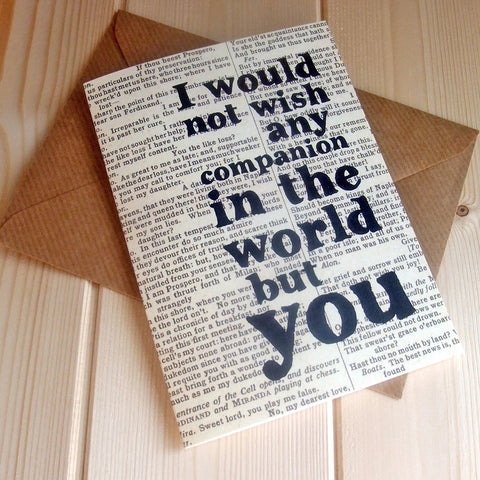 Card - 'I Would Not Wish' - Shakespeare