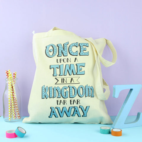 Tote Bag - Once Upon a Time in a Kingdom Far Away