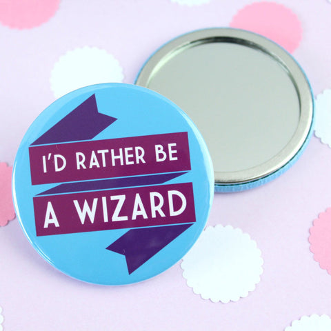 Pocket Mirror - I'd Rather be a Wizard - Harry Potter / Gandalf-Jewellery-Book Lover Gifts