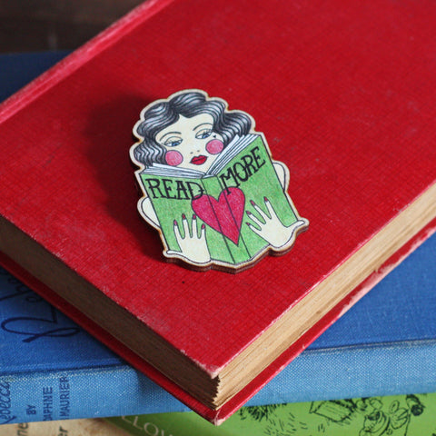 Brooch / Pin / Badge - Read More Books - Wooden