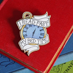 Brooch / Pin / Badge - I Read Past my Bed Time - Wooden