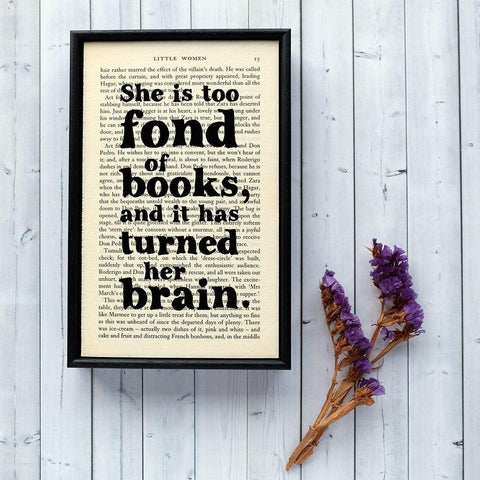 Book Print - She is Fond of Books - Little Women-Print / Poster-Book Lover Gifts