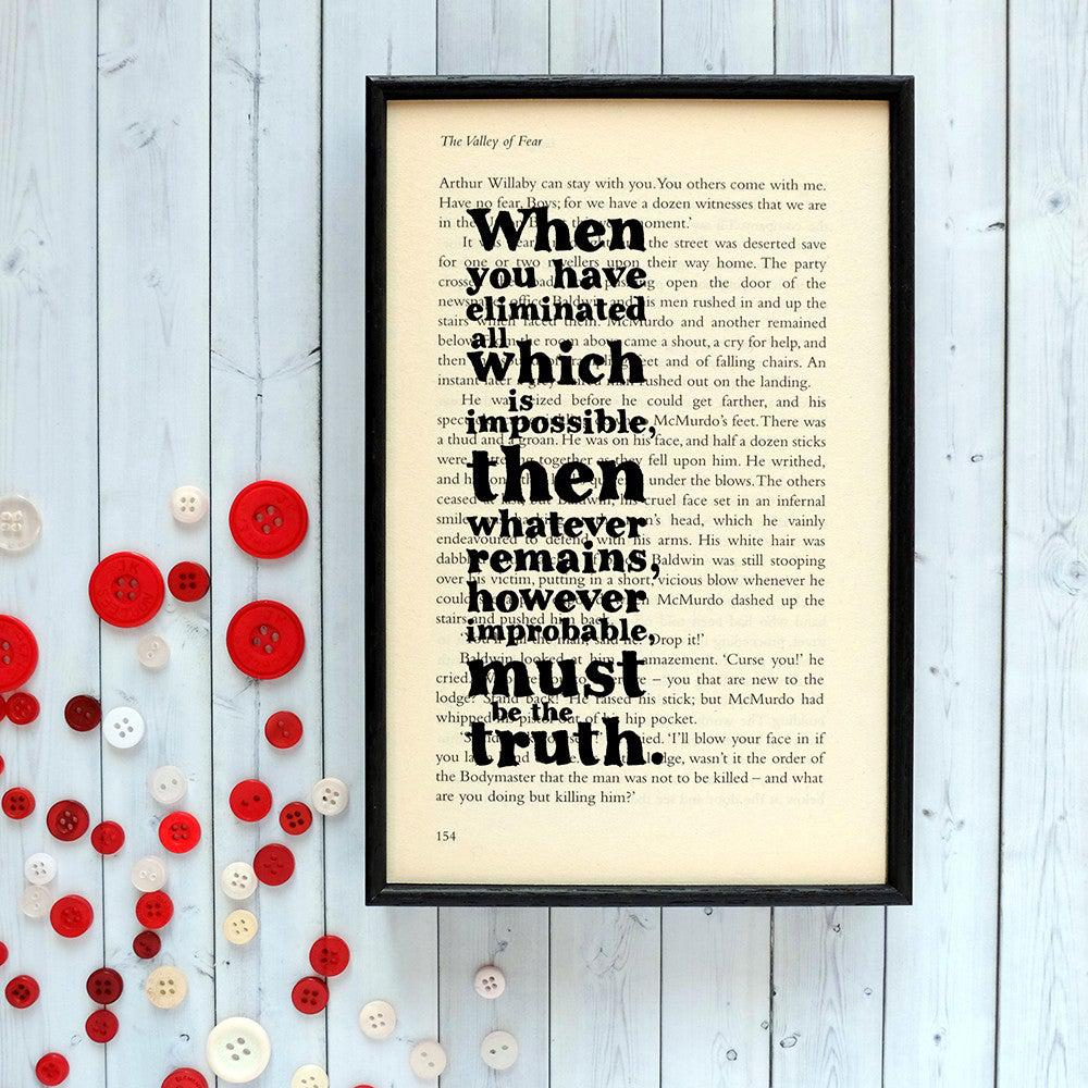 Book Print - However improbable, must be the truth - Sherlock-Print / Poster-Book Lover Gifts