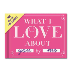 What I Love About You by Me - Write your own Romance!