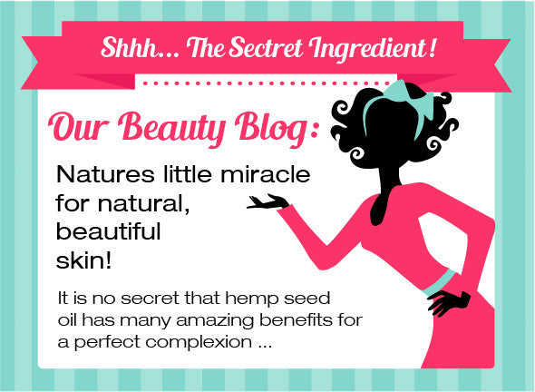 Hemp Seed Oil - Nature's Secret Ingredient for the Perfect Complexion ...