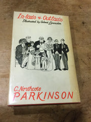 In-laws & Outlaws by C P Parkinson author of Parkinson's Law