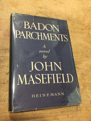Badon Parchments by John Masefield