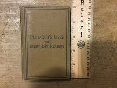 Plutarch's Lives for Everyday Readers