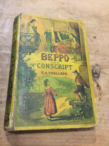 Beppo the Conscript by T.A. Trollope