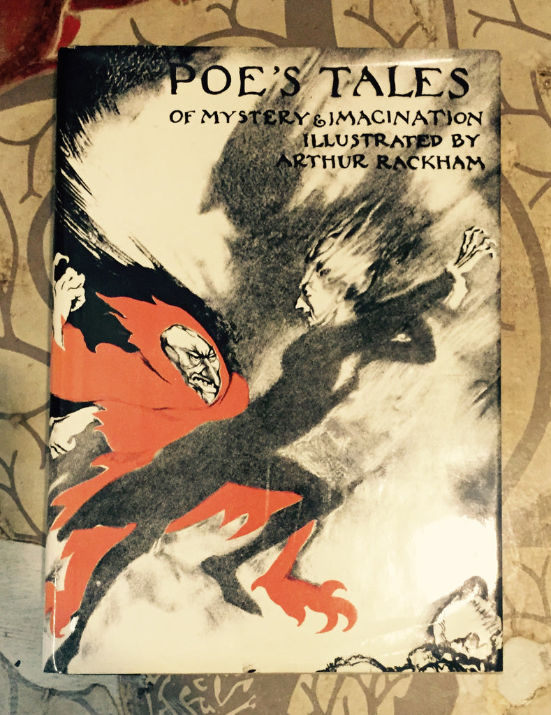 Edgar Allen Poe- Tales of Mystery and Imagination. Illustrated by Arthur Rackham