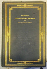 Records of Tennyson , Ruskin, Browning. Anne Thackeray Ritchie