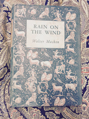 Rain on the Wind. Walter Macken