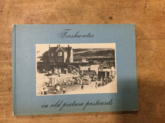 Freshwater in old picture postcards by Joyce E. Lester
