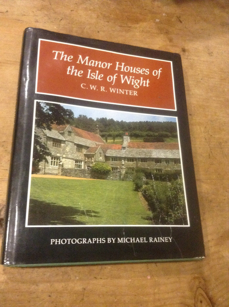 The Manor Houses of the Isle of Wight