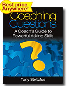 The Coaching Questions book: a great resource for asking powerful questions