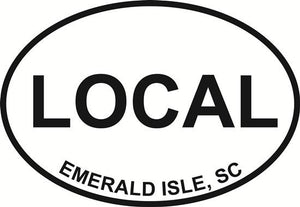 Local (Emerald Isle) decal from Oval Envy.  Great price for a durable vinyl decal.  We've got animals, beaches, dogs, cats and more!  Search our catalog for your next Euro Oval Decal.