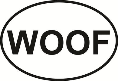 WOOF decal from Oval Envy.  Great price for a durable vinyl decal.  We've got animals, beaches, dogs, cats and more!  Search our catalog for your next Euro Oval Decal.