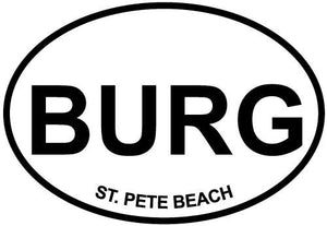 St. Petersburg - BURG decal from Oval Envy.  Great price for a durable vinyl decal.  We've got animals, beaches, dogs, cats and more!  Search our catalog for your next Euro Oval Decal.