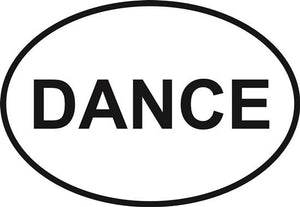 Dance decal from Oval Envy.  Great price for a durable vinyl decal.  We've got animals, beaches, dogs, cats and more!  Search our catalog for your next Euro Oval Decal.