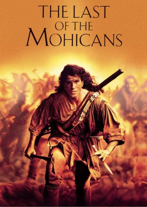 best outdoor movies - the last of the mohicans