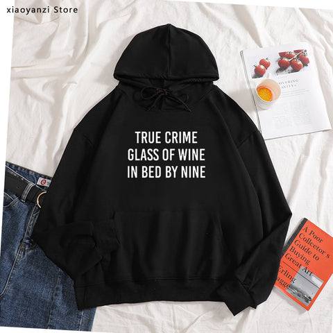 True Crime Glass Of Wine In Bed By Nine Print Women hoodies Cotton