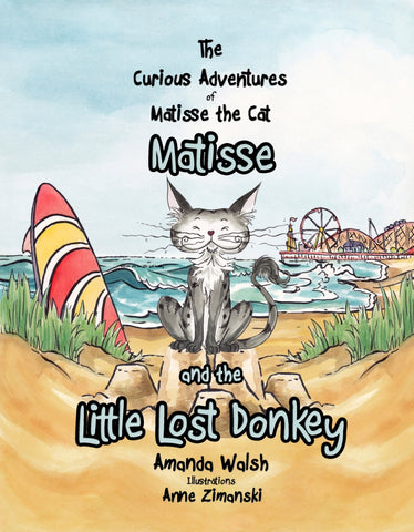 The Curious Advertures of Matisse the Cat: Matisse and the Little Lost Donkey