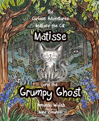 The Curious Advertures of Matisse the Cat: Matisse and the Grumpy Ghost