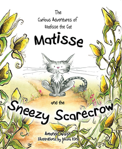 The Curious Advertures of Matisse the Cat: Matisse and the Sneezy Scarecrow