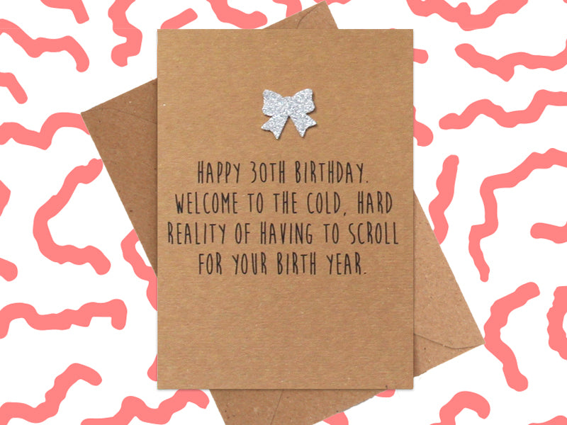 Card: Scroll For Your Year - 30th Birthday