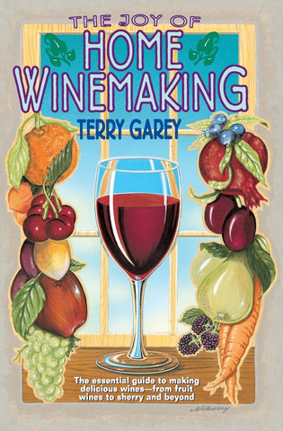 The Joy of Home Wine Making (Garey)
