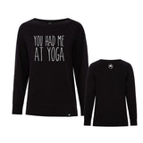 You had me at Yoga Crewneck
