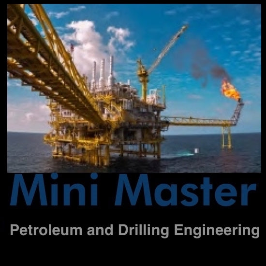 Mini Master Petroleum and Drilling Engineering