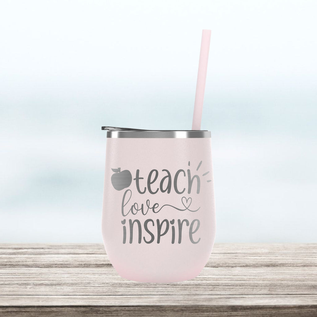 Teach Love Inspire, Custom Personalized cocktail cup, Insulated stainless steel, Teacher Appreciation Gift Idea