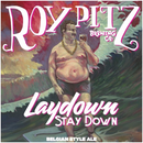Laydown Stay Down - Canvas Posters