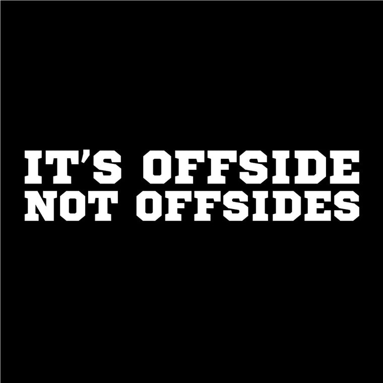 It's Offside Soccer T-shirt - Who Are Ya