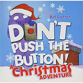 Don't Push The Button- A Christmas Adventure