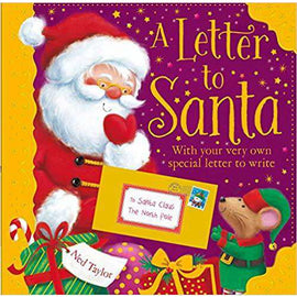 A Letter to Santa: With Your Very Own Special Letter to Write