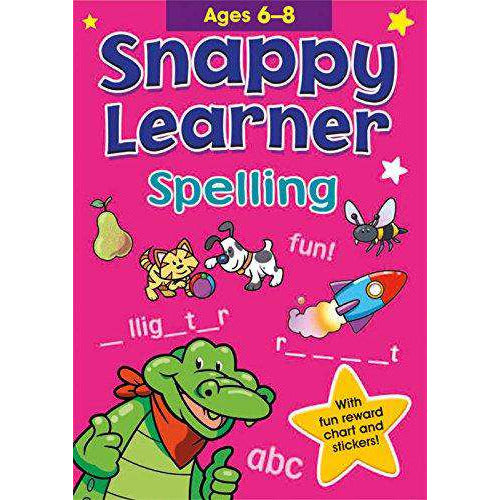 Snappy Learner: Spelling (Ages 6 to 8)