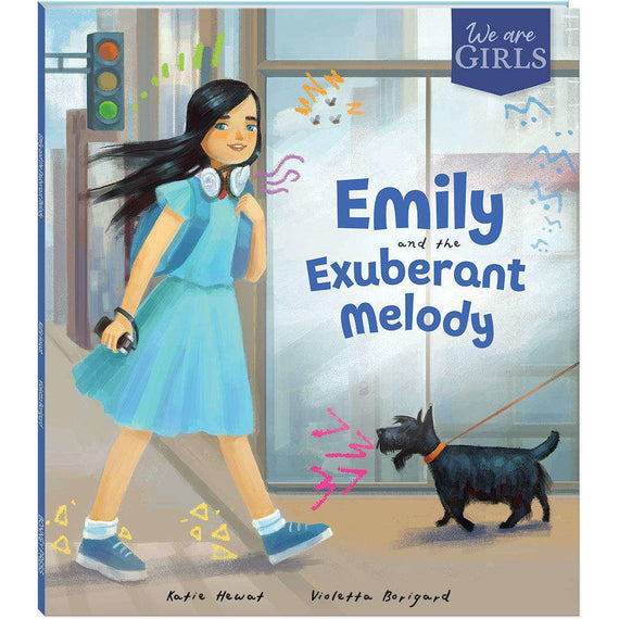 We Are Girls: Emily and the Exuberant Melody