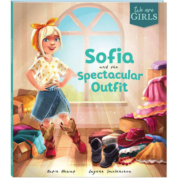We Are Girls: Sofia and the Spectacular Outfit