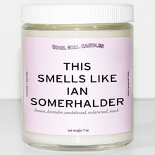 Load image into Gallery viewer, This Smells Like Ian Somerhalder Candle