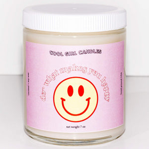 Do What Makes You Happy Candle