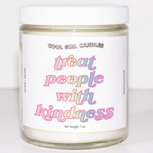 Treat People With Kindness Candle