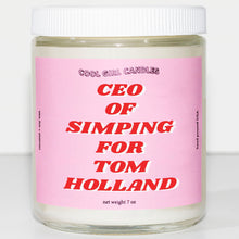 Load image into Gallery viewer, CEO of Simping For Tom Holland Candle
